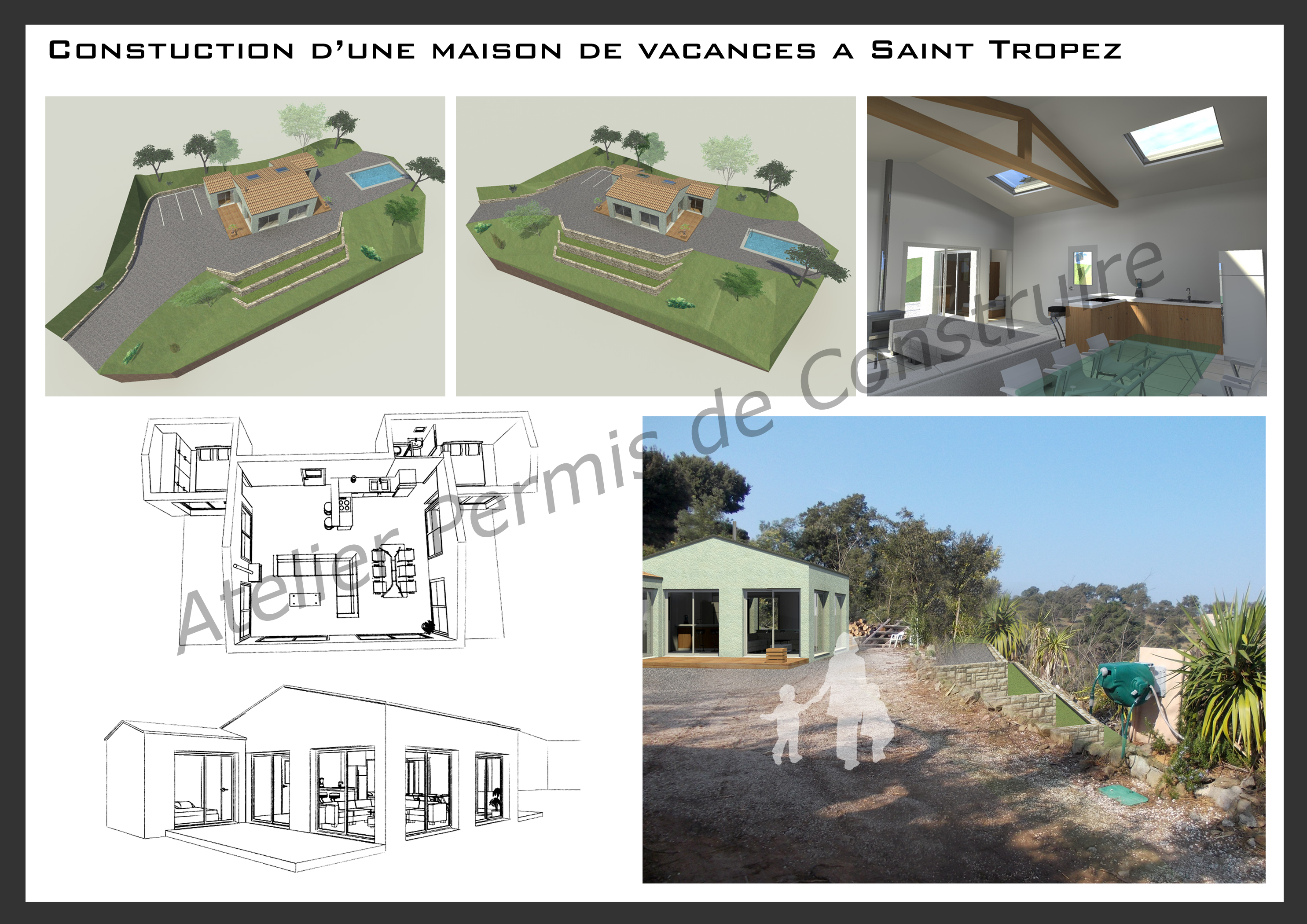 Construction d 39 une maison de vacances avec piscine saint for Construction piscine permis