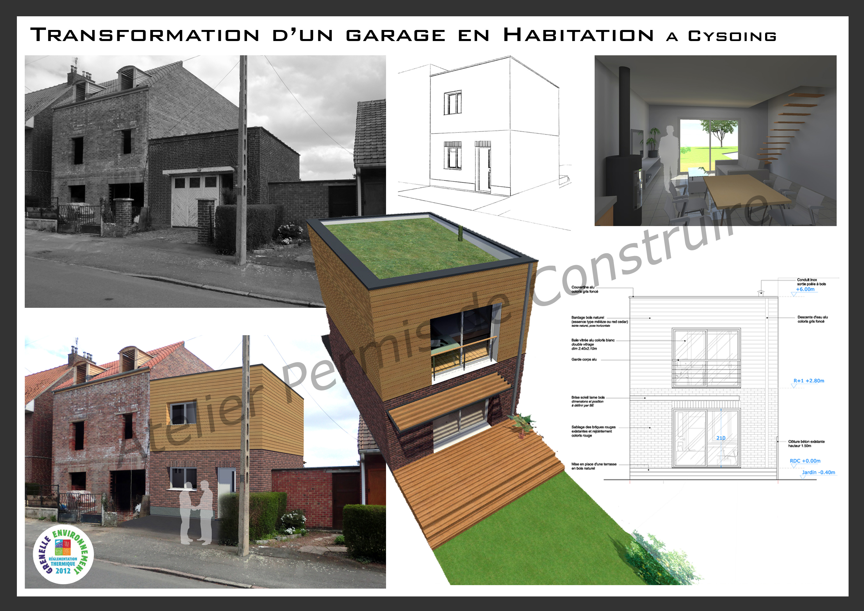Transformation d 39 un garage en habitation cysoing - Transformation garage en logement ...