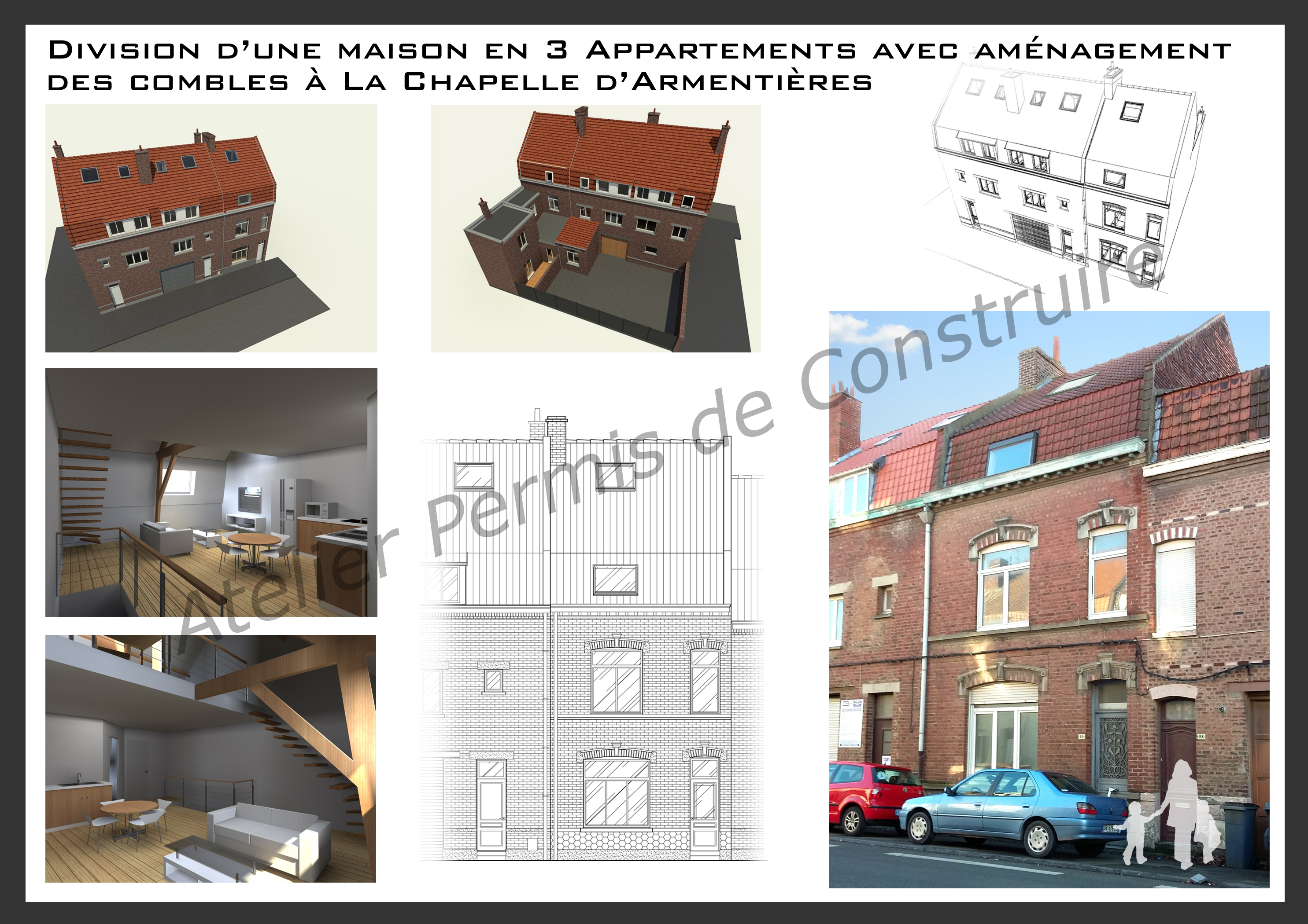 Division d 39 une maison en 3 appartements avec l 39 am nagement for Garage la chapelle d armentieres